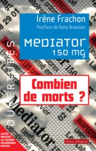 """""""Mediador. 150 mg """". Un libro revive la polémica en contra de una empresa farmacéutica"""
