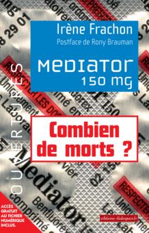 mediator « Mediator. 150 mg ». Un livre relance la polémique contre un laboratoire pharmaceutique
