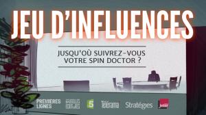 Jeu d'influences, un documentaire sur la communication politique sur France 5