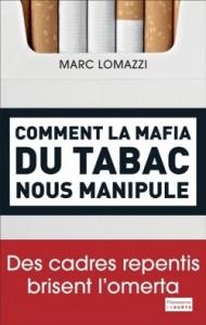 Livre. «Comment la mafia du tabac nous manipule», de Marc Lomazzi